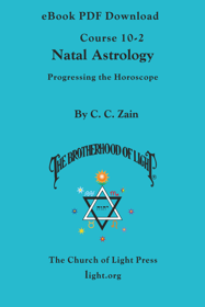 Course 10-2 Natal Astrology: Progressing the Horoscope - eBook PDF DOWNLOAD