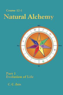 Course 12-1 Natural Alchemy: Part 1 Evolution of Life - Kindle Edition