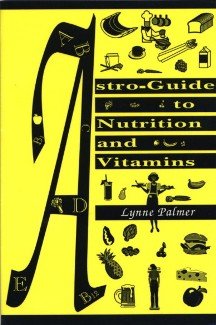 Astro-Guide to Nutrition and Vitamins