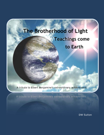 Brotherhood of Light Teachings Come to Earth