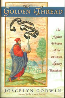 Golden Thread: The Timeless Wisdom of the Western Mystery Traditions