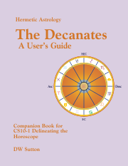Hermetic Astrology: The Decanates - A User's Guide