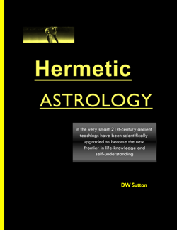 Hermetic Astrology by DW Sutton